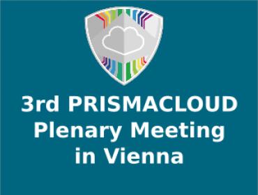 3rd PRISMACLOUD Plenary Meeting in Vienna