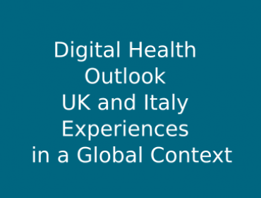 Digital Health Outlook: UK and Italy Experiences in a Global Context