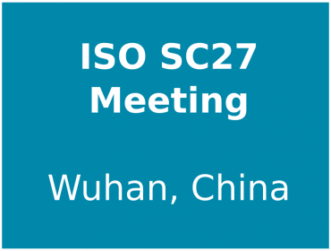 ISO SC27 meeting in Wuhan, China